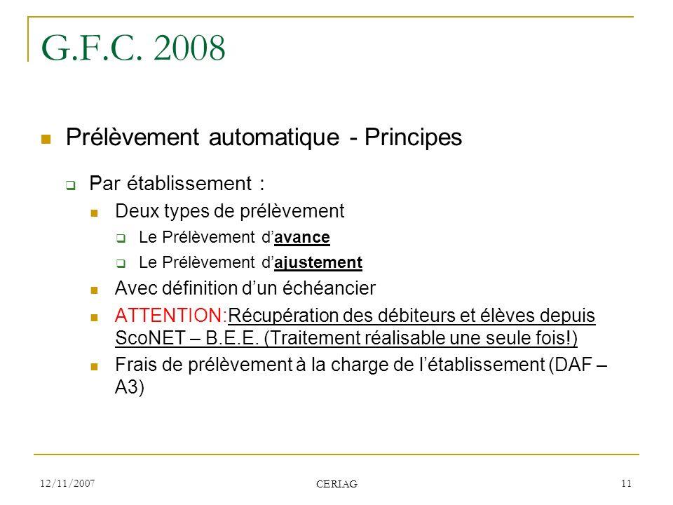 G.F.C. 2008 Prélèvement automatique - Principes Par établissement :