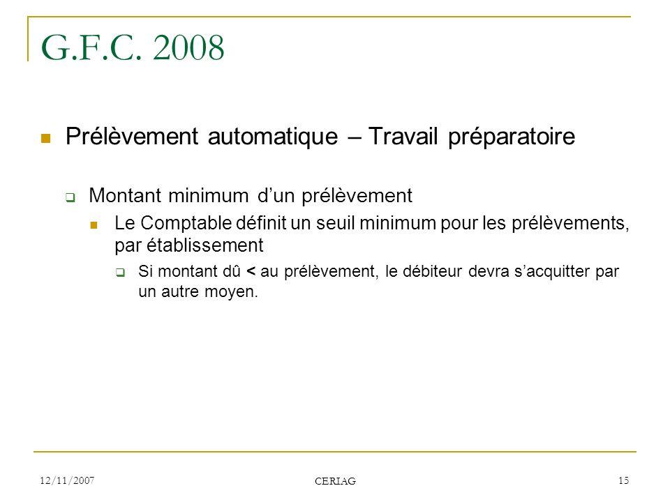 G.F.C. 2008 Prélèvement automatique – Travail préparatoire
