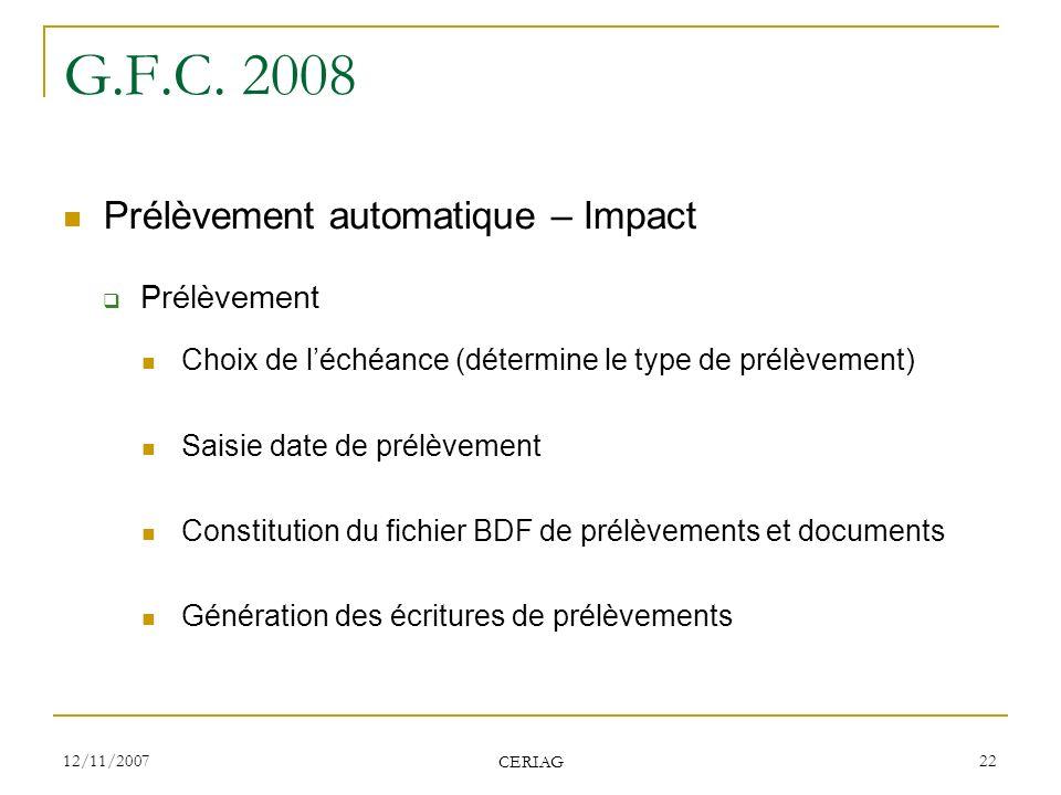 G.F.C. 2008 Prélèvement automatique – Impact Prélèvement