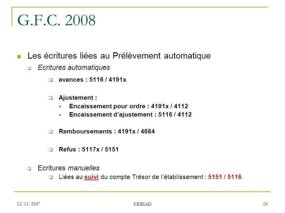 G.F.C. 2008 Les écritures liées au Prélèvement automatique