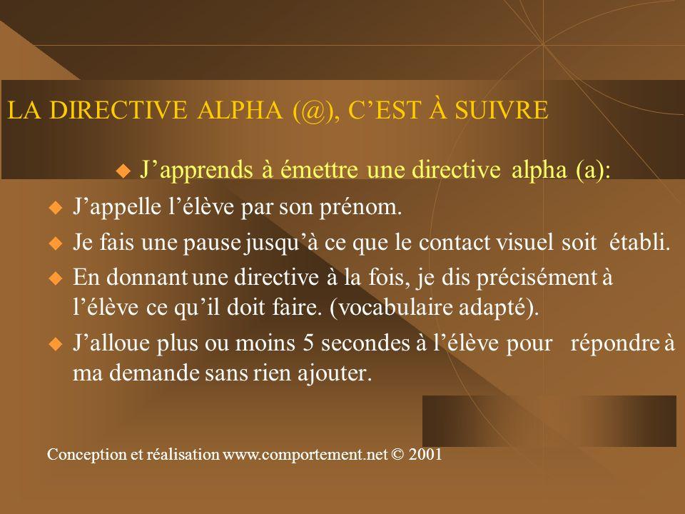 LA DIRECTIVE ALPHA (@), C'EST À SUIVRE