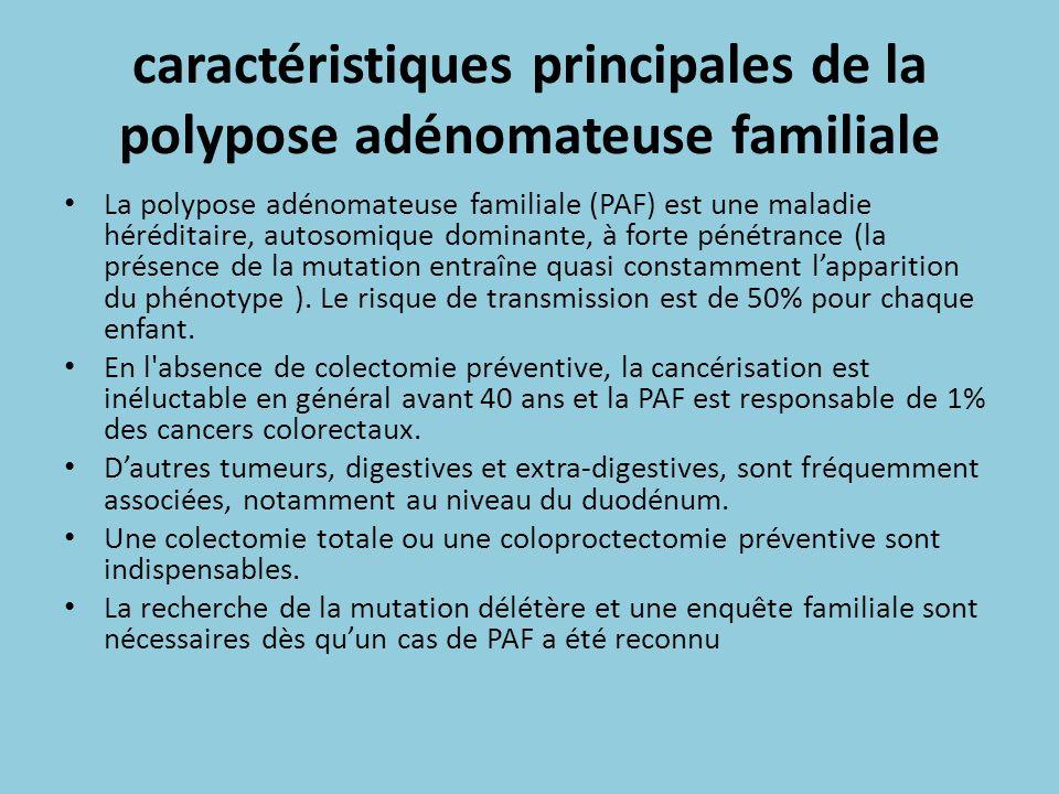 caractéristiques principales de la polypose adénomateuse familiale