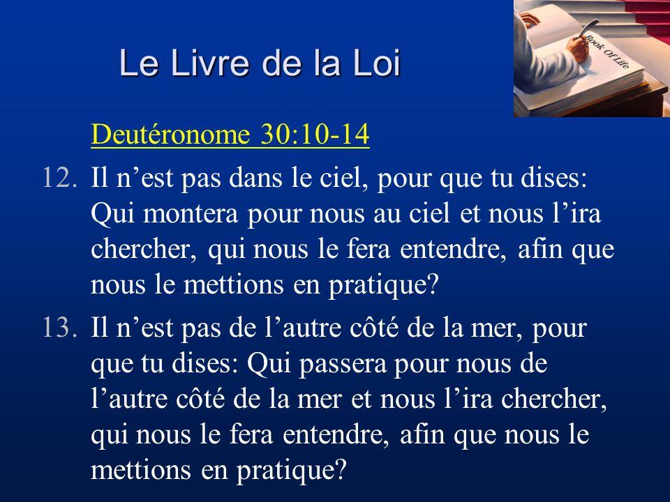 Le Livre de la Loi Deutéronome 30:10-14