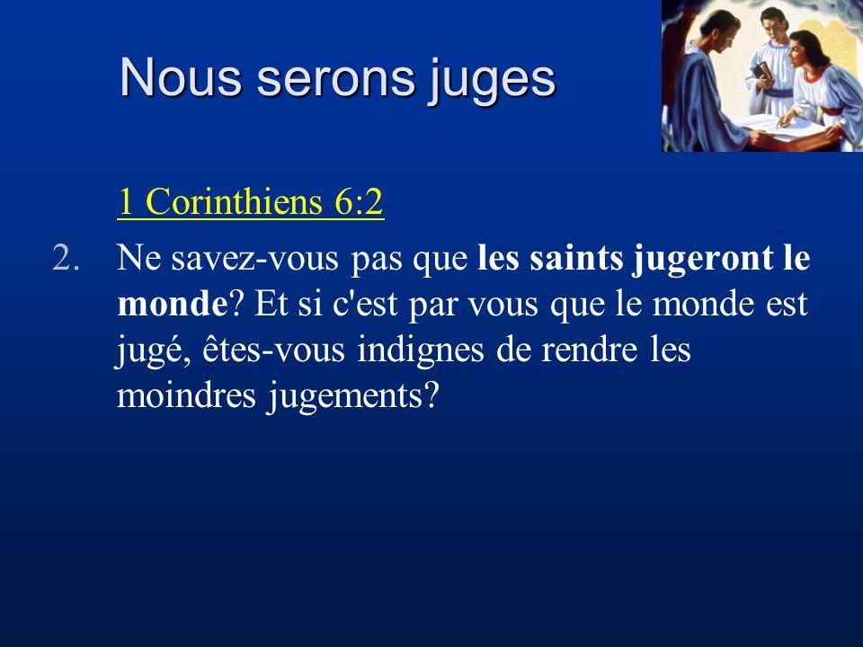Nous serons juges 1 Corinthiens 6:2
