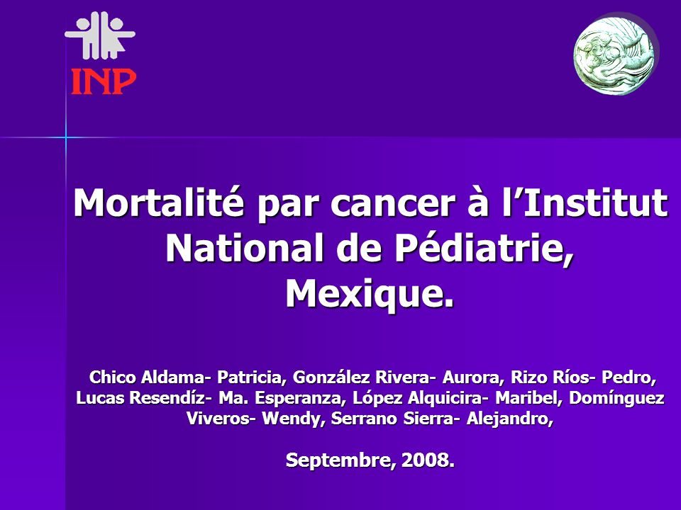 Mortalité par cancer à l'Institut National de Pédiatrie, Mexique