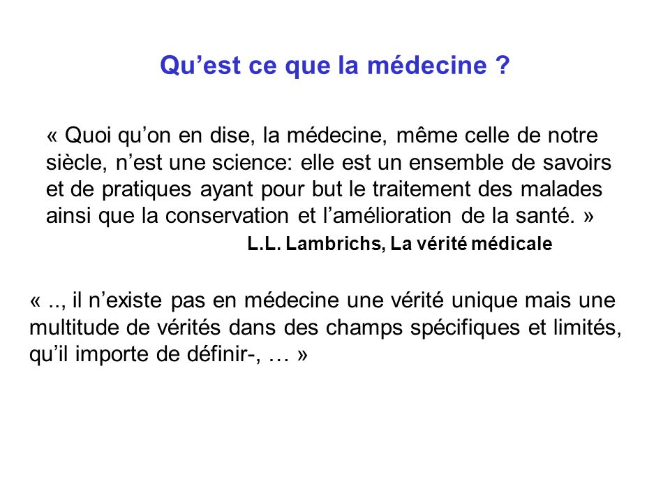 Qu'est ce que la médecine