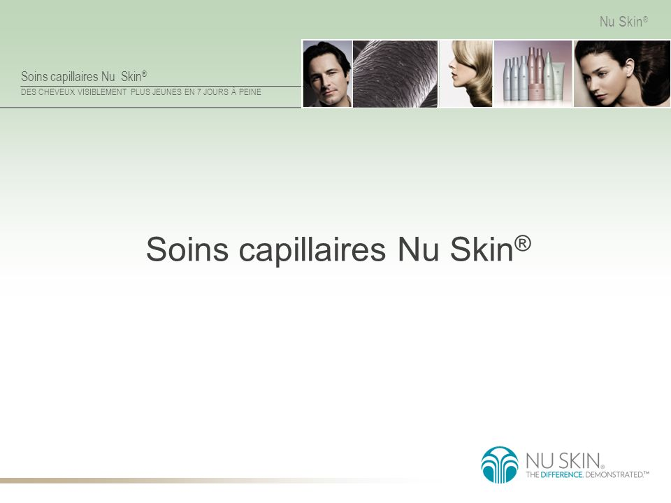 Soins capillaires Nu Skin®