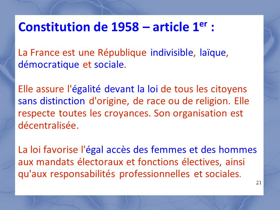 Constitution de 1958 – article 1er :