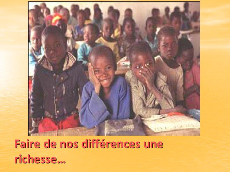 Faire de nos différences une richesse…