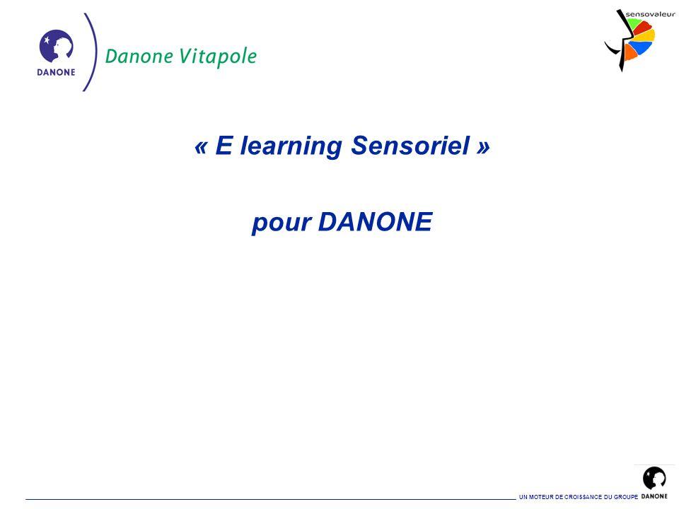 « E learning Sensoriel » pour DANONE