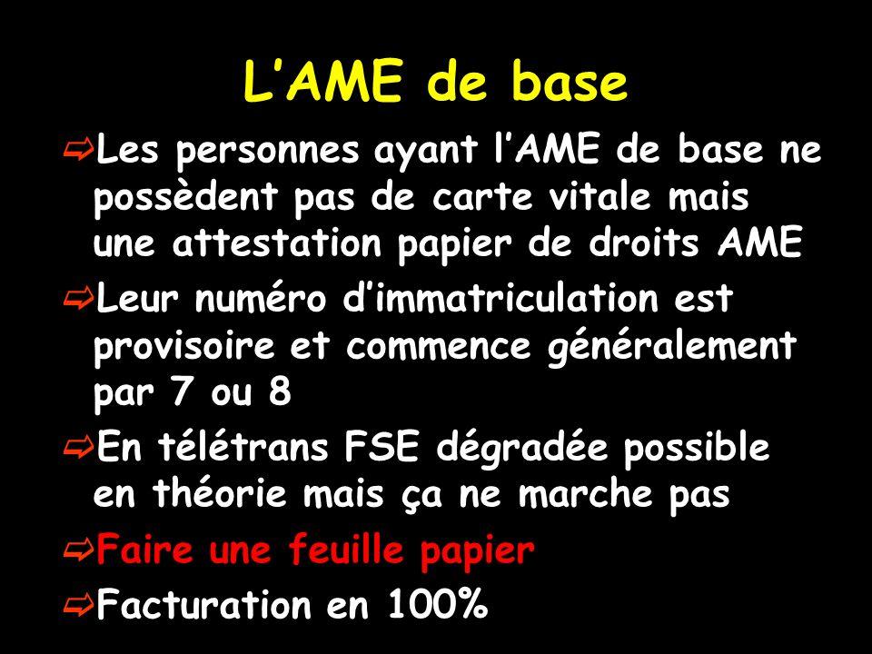 L'AME de base Les personnes ayant l'AME de base ne possèdent pas de carte vitale mais une attestation papier de droits AME.