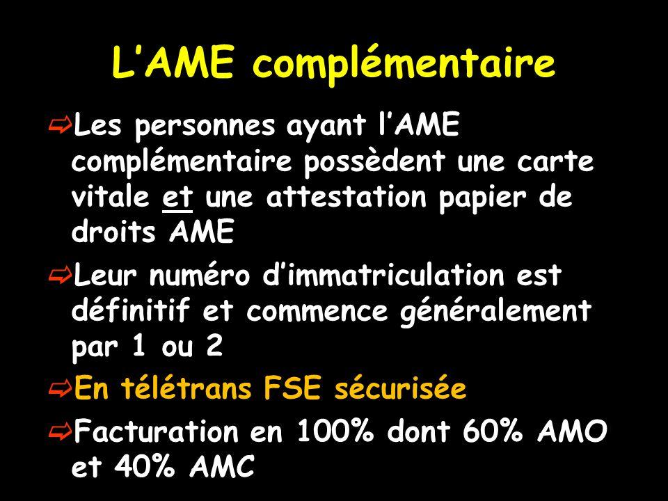L'AME complémentaire Les personnes ayant l'AME complémentaire possèdent une carte vitale et une attestation papier de droits AME.