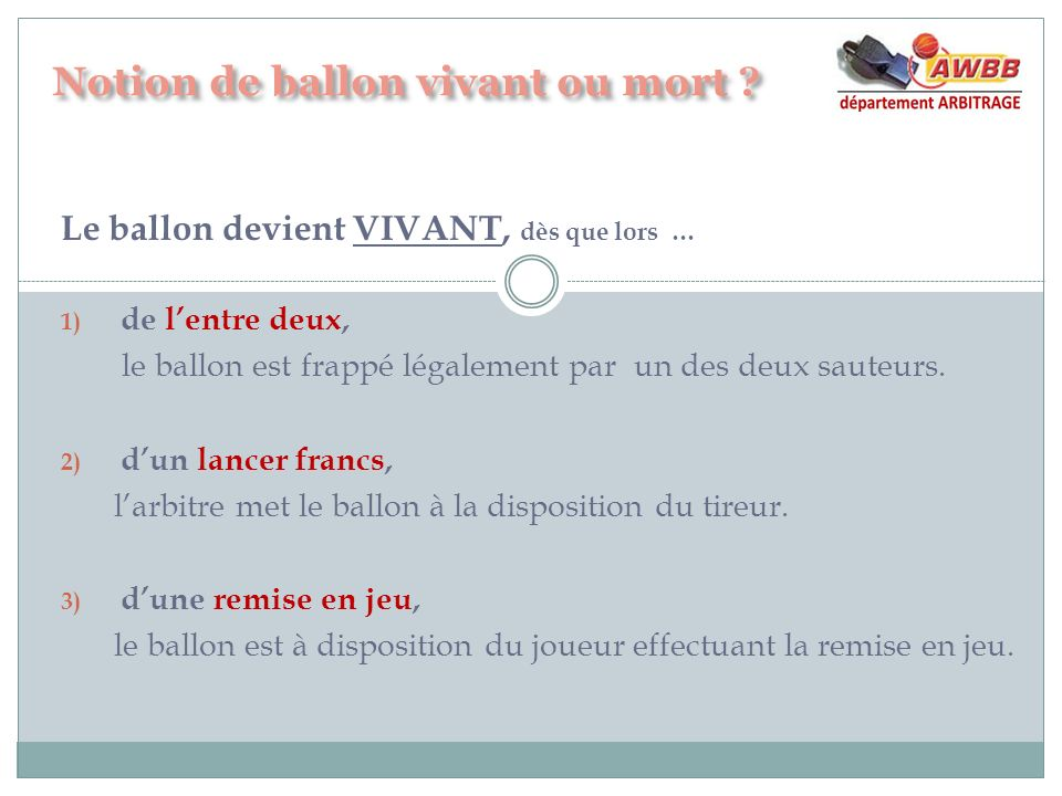 Notion de ballon vivant ou mort