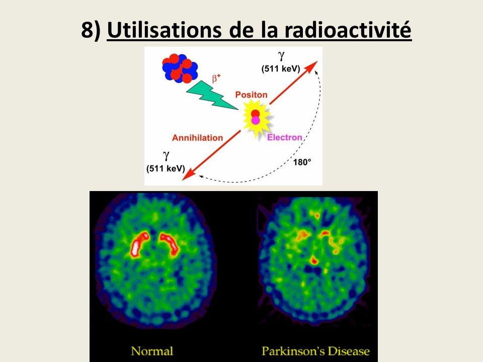 8) Utilisations de la radioactivité