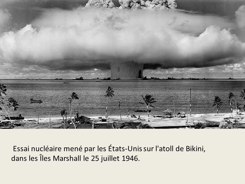 Essai nucléaire mené par les États-Unis sur l atoll de Bikini,