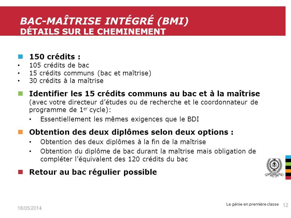 BAC-maîtrise intégré (bMi) Détails sur le cheminement