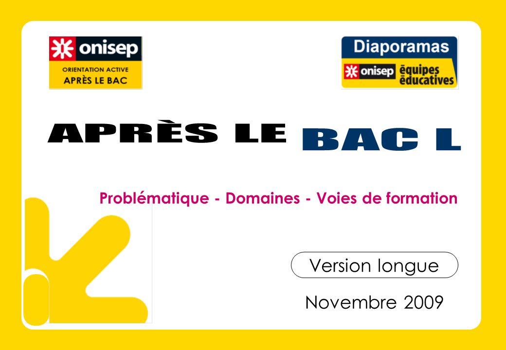 APRÈS LE BAC L Version longue Novembre 2009