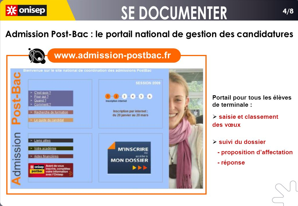 SE DOCUMENTER www.admission-postbac.fr