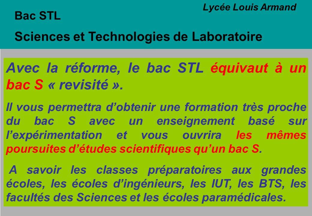 Avec la réforme, le bac STL équivaut à un bac S « revisité ».