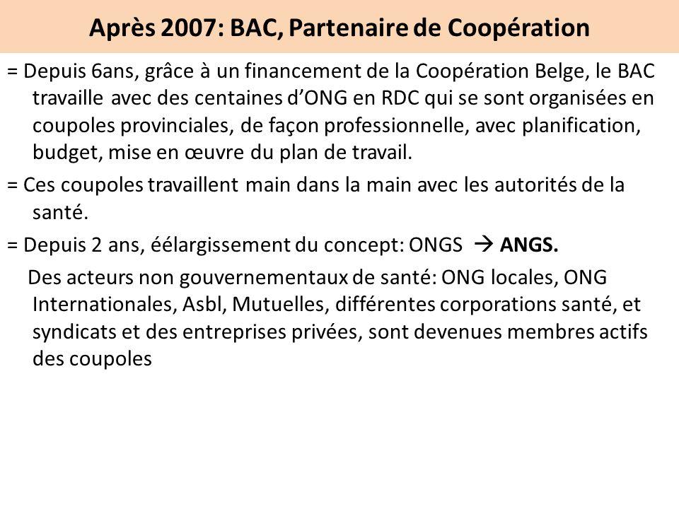 Après 2007: BAC, Partenaire de Coopération