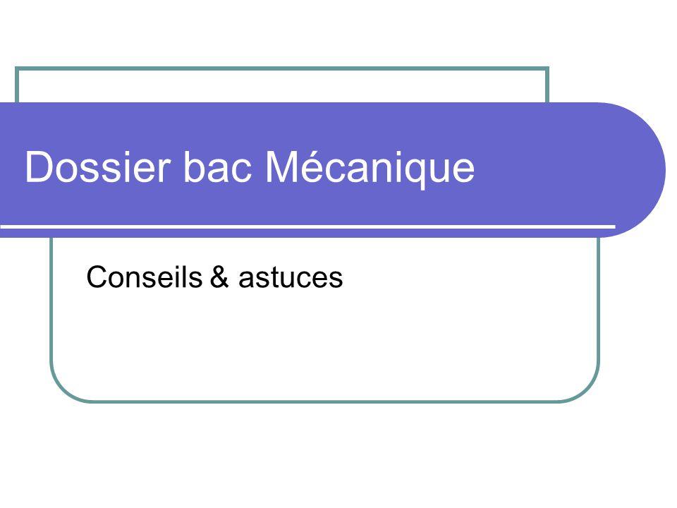Dossier bac Mécanique Conseils & astuces