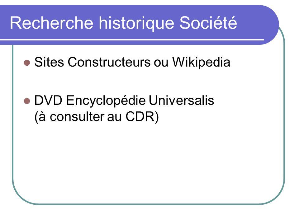 Recherche historique Société