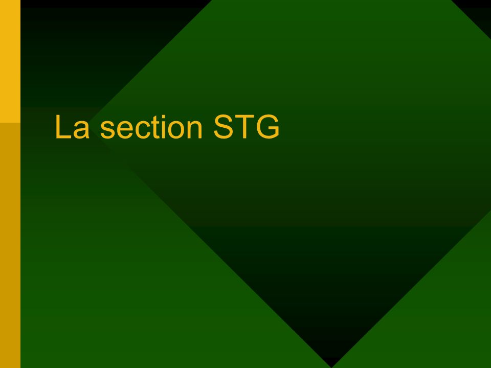 La section STG