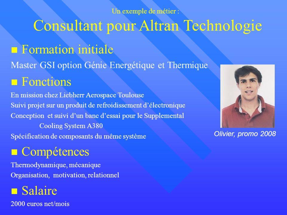 Un exemple de métier : Consultant pour Altran Technologie
