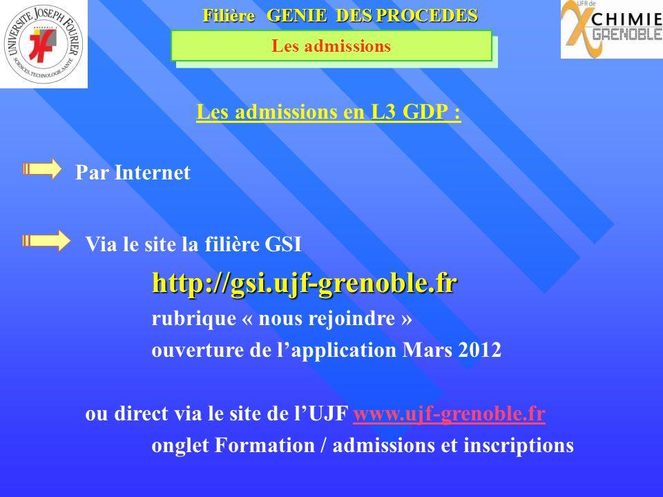 Filière GENIE DES PROCEDES Les admissions en L3 GDP :
