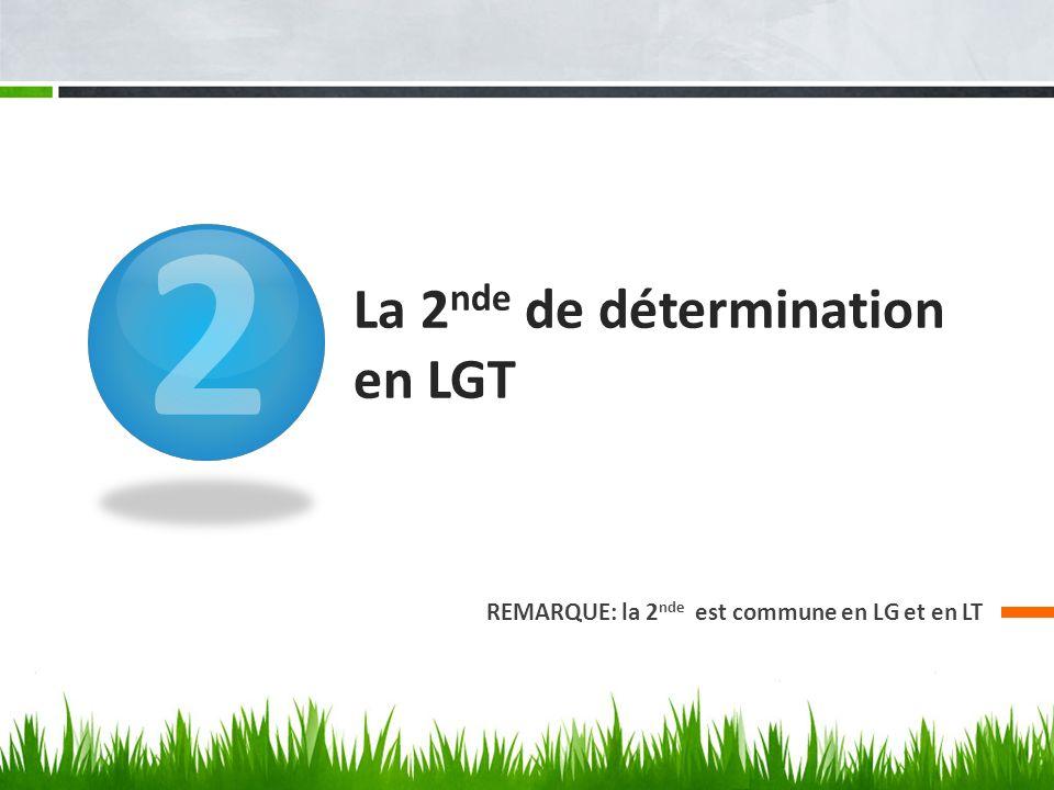 La 2nde de détermination en LGT