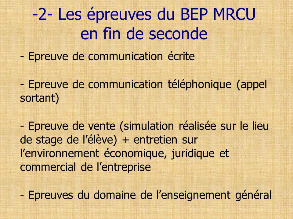 -2- Les épreuves du BEP MRCU en fin de seconde