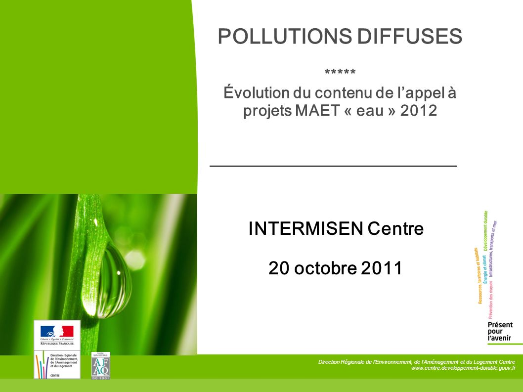 POLLUTIONS DIFFUSES ***** Évolution du contenu de l'appel à projets MAET « eau » 2012