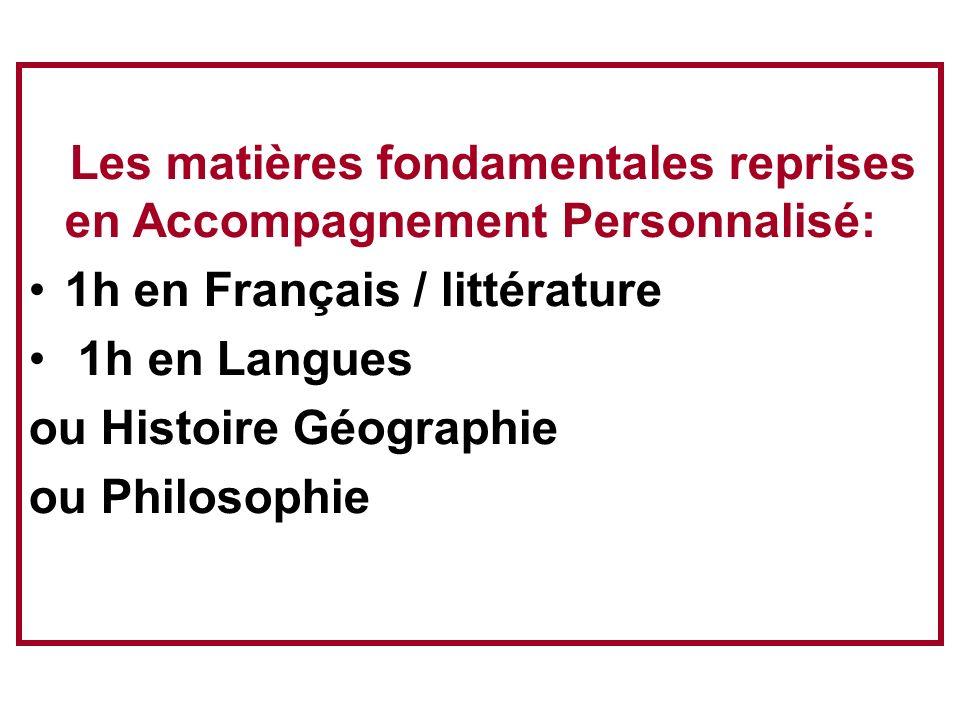 1h en Français / littérature 1h en Langues ou Histoire Géographie