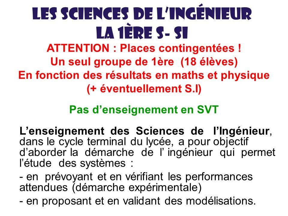 Les sciences de l'ingénieur La 1ère S- SI