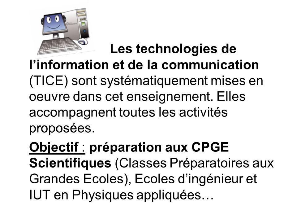 Les technologies de l'information et de la communication (TICE) sont systématiquement mises en oeuvre dans cet enseignement. Elles accompagnent toutes les activités proposées.
