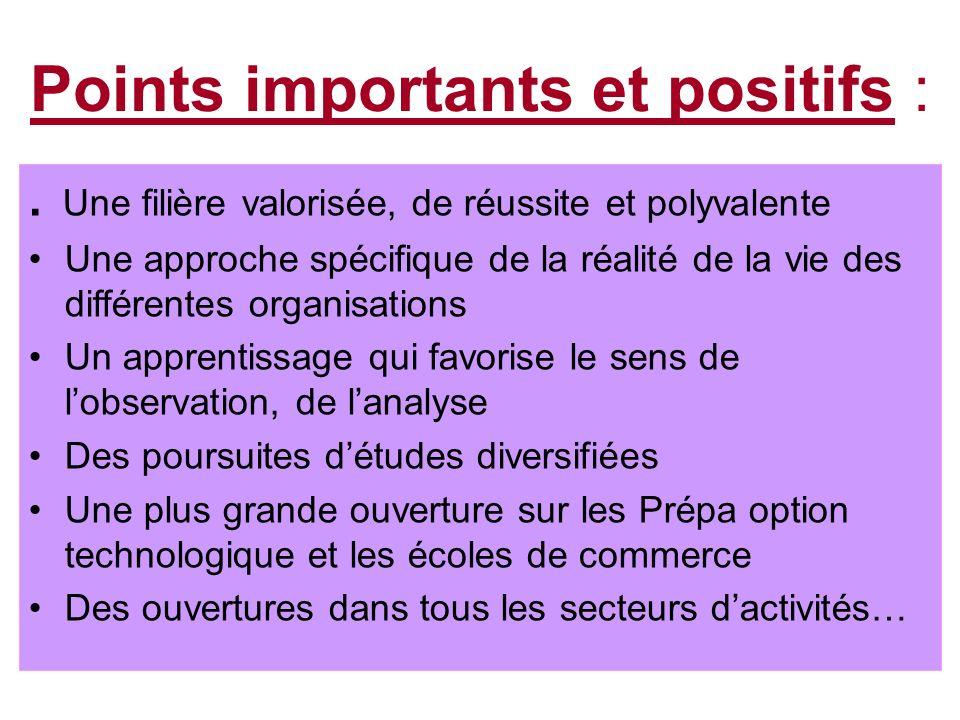 Points importants et positifs :