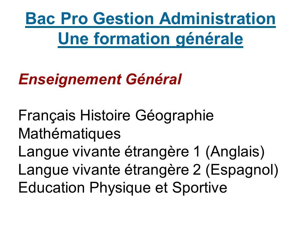 Bac Pro Gestion Administration Une formation générale