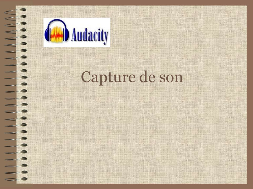 Capture de son
