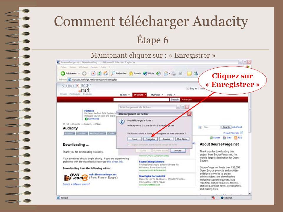 Comment télécharger Audacity Étape 6