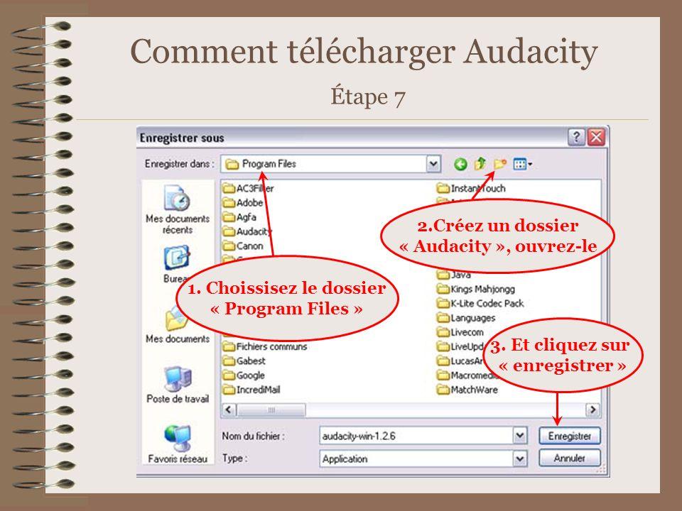 Comment télécharger Audacity Étape 7
