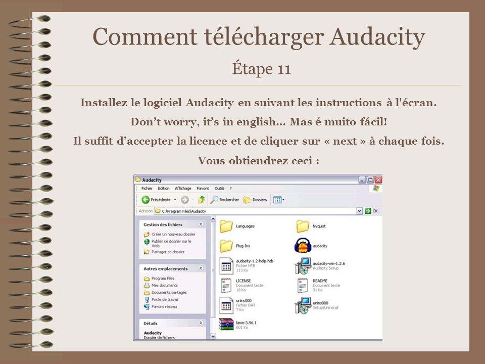 Comment télécharger Audacity Étape 11