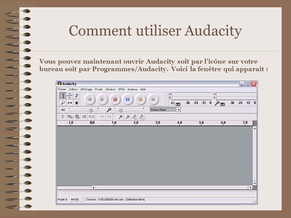 Comment utiliser Audacity