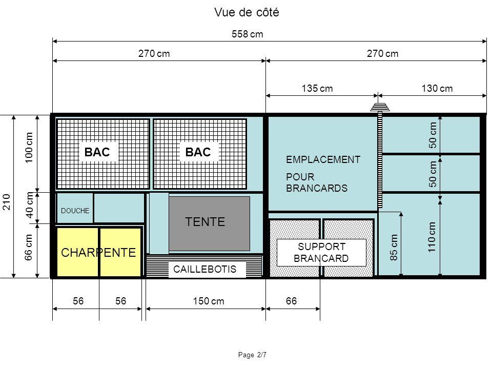 Vue de côté BAC BAC TENTE CHARPENTE 558 cm 270 cm 270 cm 135 cm 130 cm