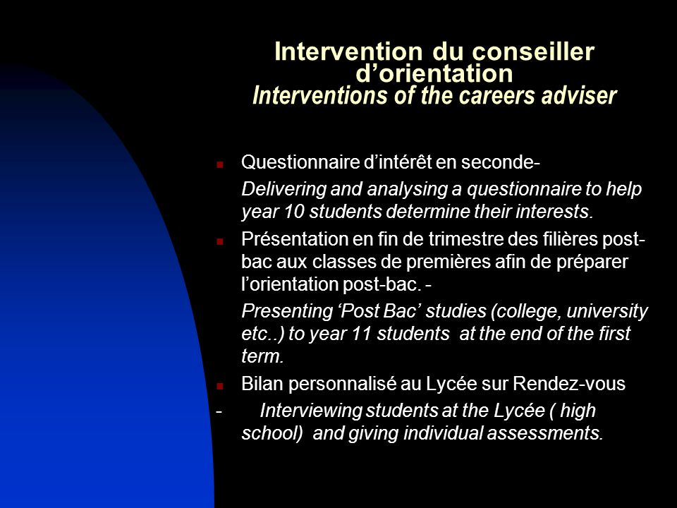 Intervention du conseiller d'orientation Interventions of the careers adviser