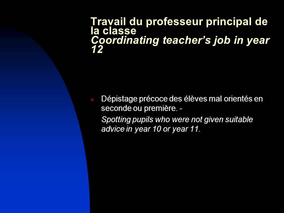 Travail du professeur principal de la classe Coordinating teacher's job in year 12