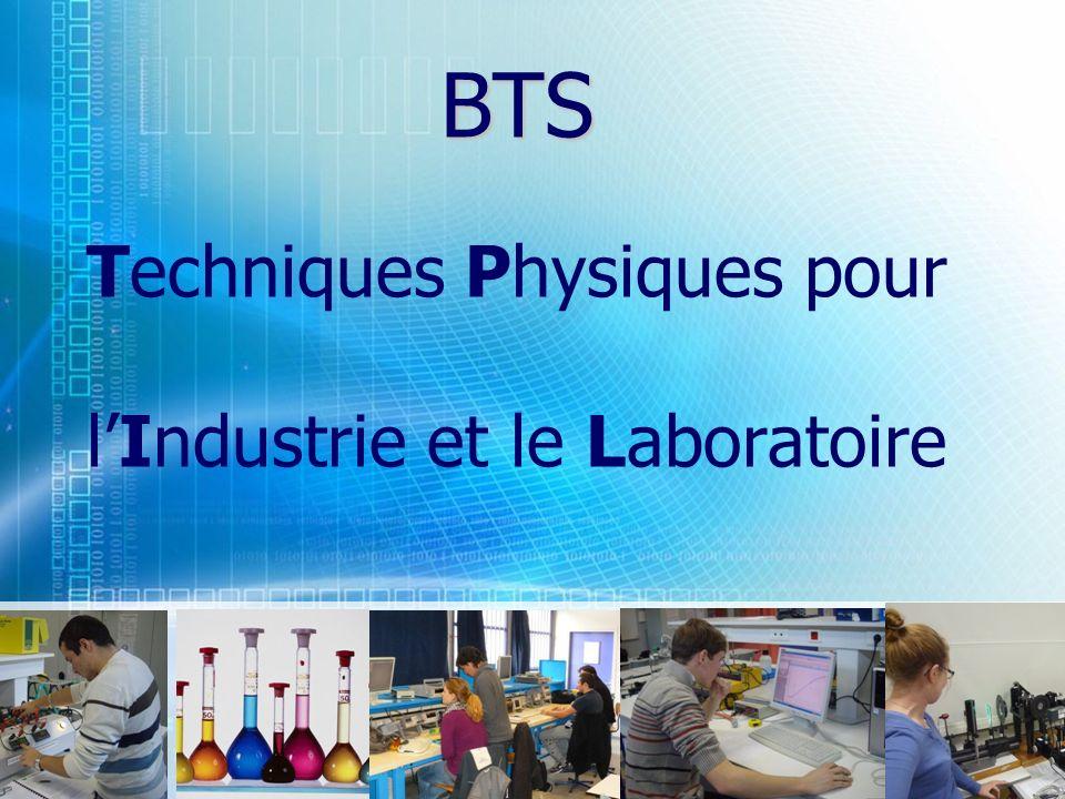 BTS Techniques Physiques pour l'Industrie et le Laboratoire