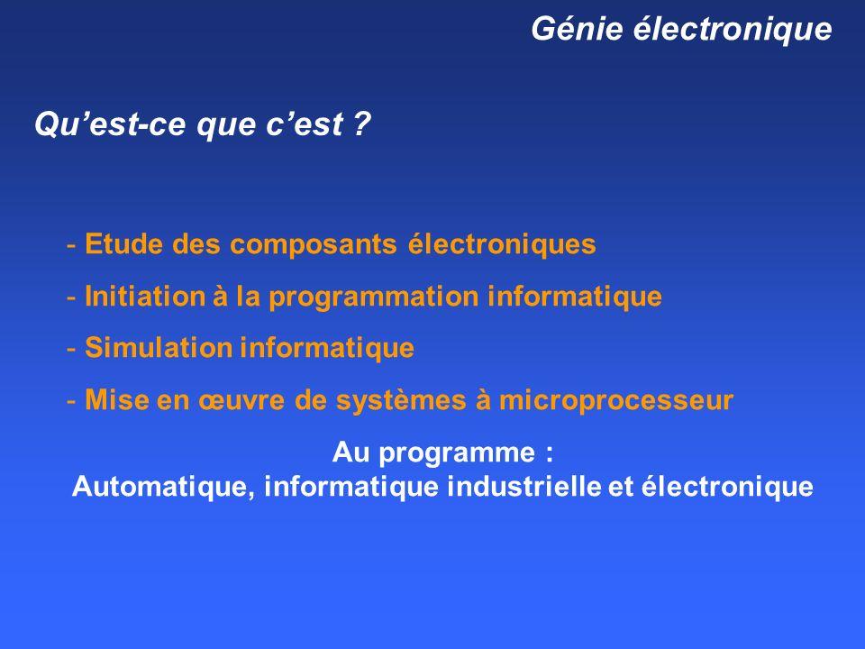 Au programme : Automatique, informatique industrielle et électronique