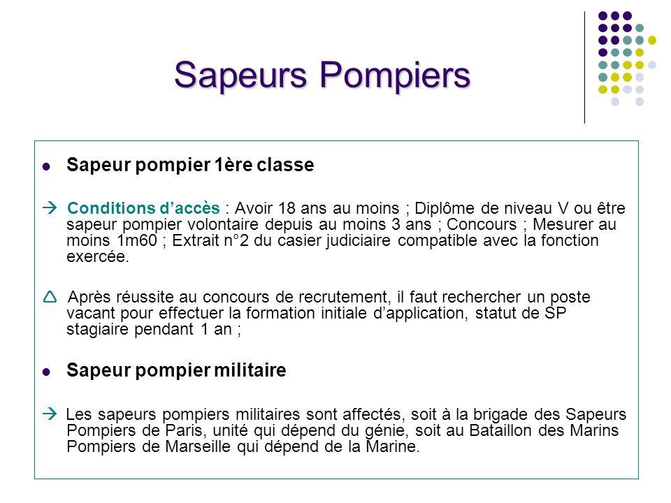 Sapeurs Pompiers Sapeur pompier 1ère classe Sapeur pompier militaire