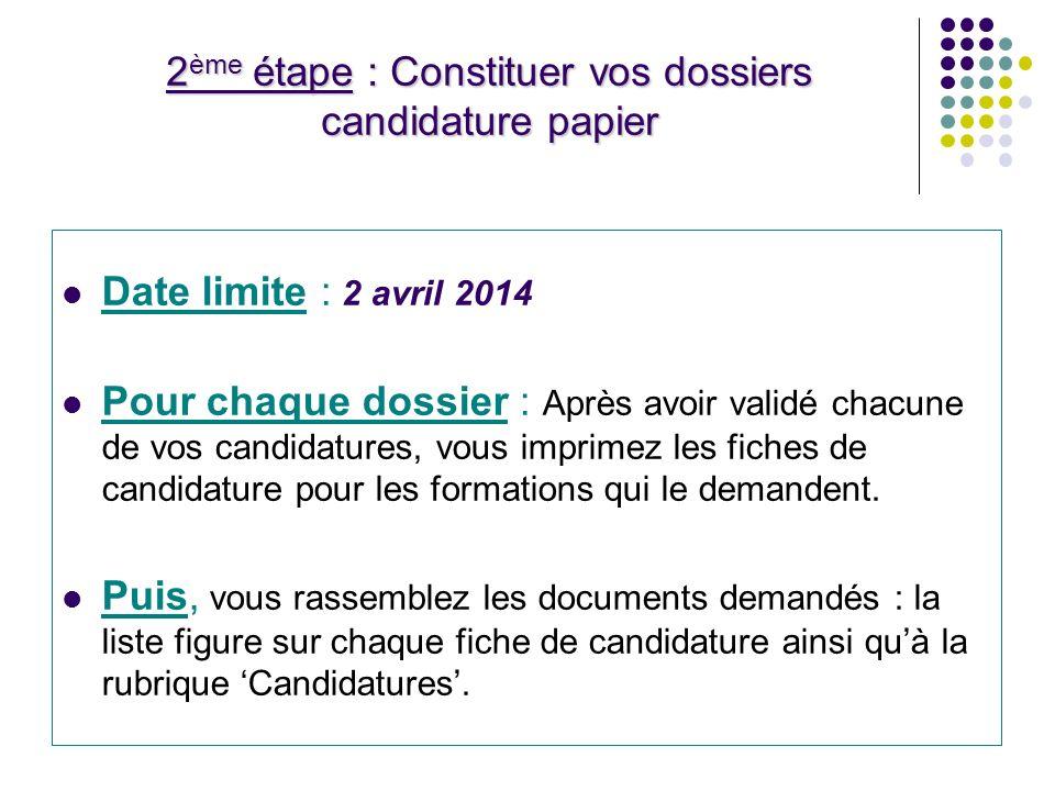 2ème étape : Constituer vos dossiers candidature papier