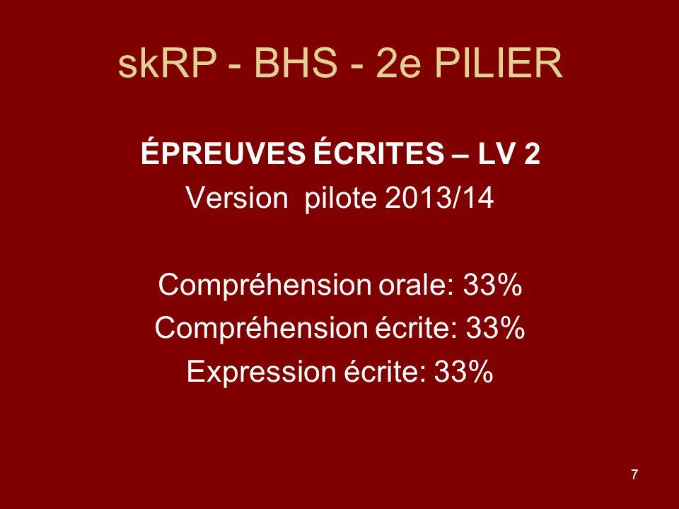 skRP - BHS - 2e PILIER ÉPREUVES ÉCRITES – LV 2 Version pilote 2013/14